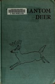 Cover of: The Phantom Deer ... Illustrated by Paul Bransom | Joseph Wharton Lippincott