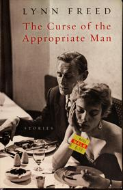 Cover of: The curse of the appropriate man by Lynn Freed
