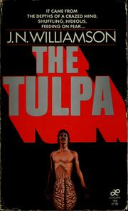 Cover of: The tulpa by J. N. Williamson