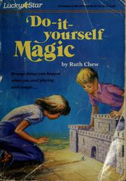 Cover of: Do-it-yourself magic | Ruth Chew