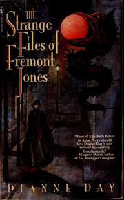 Cover of: The strange files of Fremont Jones by Dianne Day