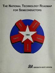 Cover of: The national technology roadmap for semiconductors | Semiconductor Industry Association
