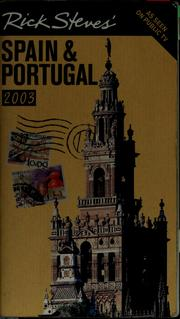 Cover of: Rick Steves' Spain & Portugal 2003 by Rick Steves
