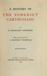 Cover of: A history of the Somerset Carthusians by E. Margaret Thompson