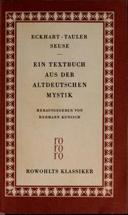 Cover of: Eckhart, Tauler, Seuse by Hermann Kunisch