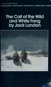 Cover of: The call of the wild ; and by Jack London