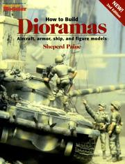 Cover of: How to build dioramas by Sheperd Paine