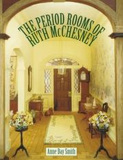 Cover of: The period rooms of Ruth McChesney | Anne Day Smith
