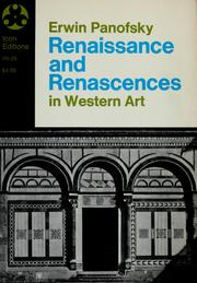 Cover of: Renaissance and renascences in Western art | Erwin Panofsky