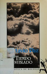 Cover of: Tiempo nublado by Octavio Paz
