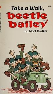 Cover of: Take a walk, Beetle Bailey | Mort Walker