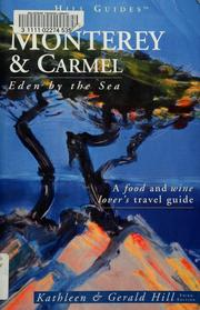 Cover of: Monterey and Carmel by Kathleen Hill