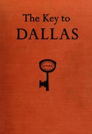 Cover of: The key to Dallas by Lon Tinkle
