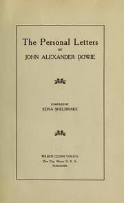 Cover of: The personal letters of John Alexander Dowie by John Alexander Dowie