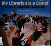My librarian is a camel open library cover of my librarian is a camel margriet ruurs fandeluxe Gallery