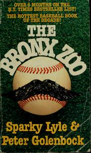 Cover of: The Bronx zoo | Sparky Lyle