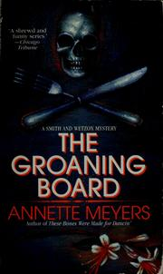 Cover of: The groaning board | Annette Meyers