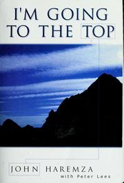 Cover of: I'm going to the top | John Haremza
