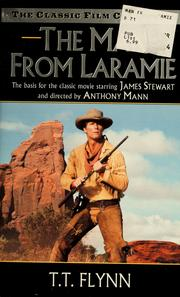 Cover of: The man from Laramie | T. T. Flynn