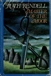 Cover of: Master of the moor by Ruth Rendell