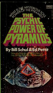 Cover of: The psychic power of pyramids | Bill Schul
