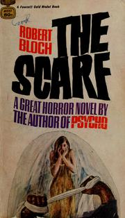 Cover of: The scarf | Robert Bloch