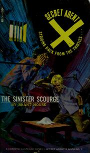 Cover of: The sinister scourge | Brant House