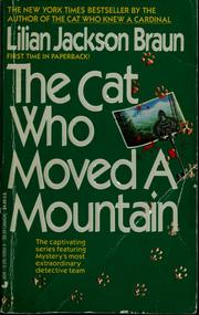 Cover of: The cat who moved a mountain | Lilian Jackson Braun
