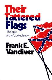 Cover of: Their tattered flags | Frank Everson Vandiver