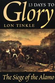 Cover of: 13 days to glory | Lon Tinkle