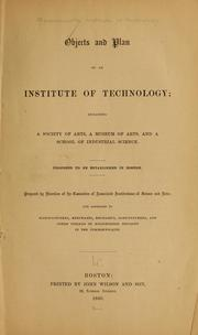 Cover of: Objects and plan of an institute of technology | Massachusetts Institute of Technology