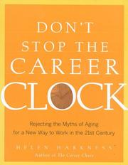 Cover of: Don't stop the career clock by Helen Harkness