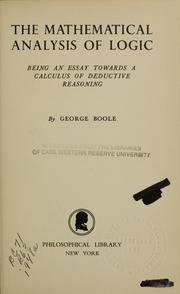 Cover of: The mathematical analysis of logic | George Boole