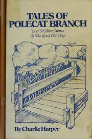 Cover of: Tales of Polecat Branch by Charlie Harper