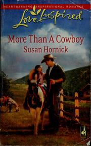 Cover of: More than a cowboy | Susan Hornick