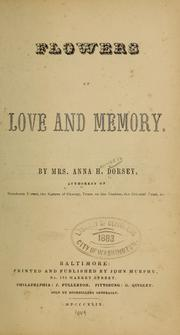 Cover of: Flowers of love and memory by Anna Hanson Dorsey