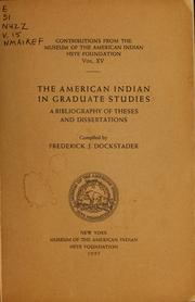 Cover of: The American Indian in graduate studies by Frederick J. Dockstader