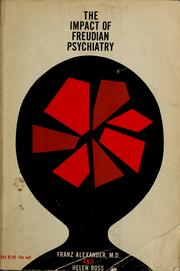 Cover of: The impact of Freudian psychiatry | Alexander, Franz