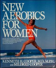 Cover of: The new aerobics for women | Kenneth H. Cooper