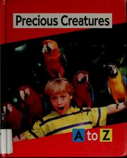 Cover of: Precious creatures A to Z | Stuart A. Kallen