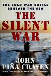 Cover of: The silent war | John P. Craven