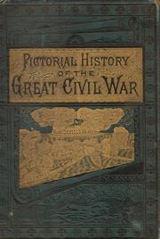Cover of: The pictorial history of the great Civil War | John Laird Wilson