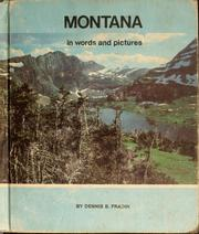 Cover of: Montana in words and pictures | Dennis B. Fradin