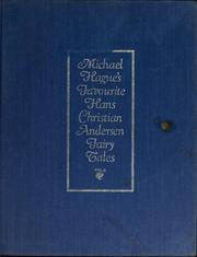 Cover of: Michael Hague's favorite Hans Christian Andersen fairy tales | Hans Christian Andersen