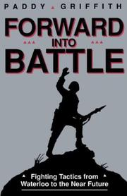 Cover of: Forward into battle | Paddy Griffith