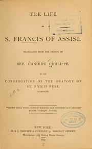 Cover of: The life of S. Francis of Assisi | Candide Chalippe