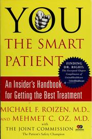 Cover of: You, the smart patient | Michael F. Roizen