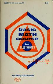 Cover of: Basic math course for electronics | Henry Jacobowitz