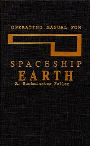 Cover of: Operating manual for spaceship earth by R. Buckminster Fuller