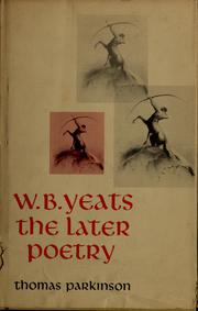 Cover of: W.B. Yeats by Thomas Francis Parkinson